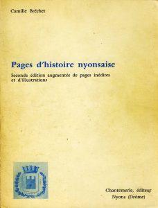 2e édition. Bibliothèque d'histoire et d'études régionales. Chantemerle éditeur. Nyons. 1973. 288 p. et 36 pl.